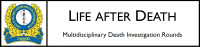 Life After Death: Multidisciplinary Rounds